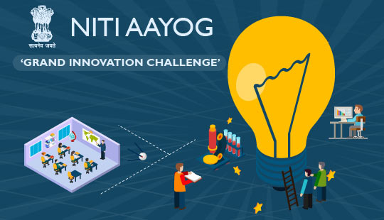 NITI Aayog Grand Innovation Challenge