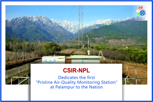 CSIR-NPL launches India's First Pristine Air-Quality Monitoring Station at Palampur