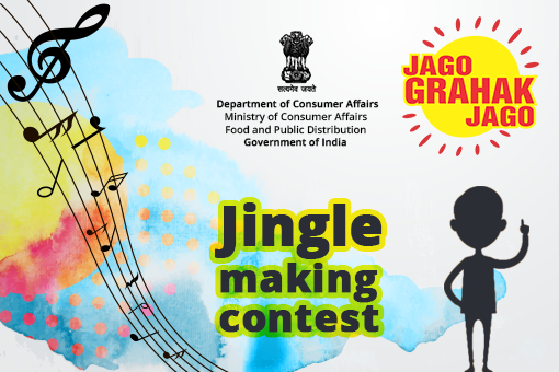 "Jingle making contest for creating Consumer Awareness for ""Jago Grahak Jago"" campaign of Department of Consumer Affairs"