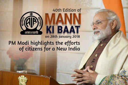 40th Edition of Mann Ki Baat- PM Modi highlights the efforts of citizens for a New India