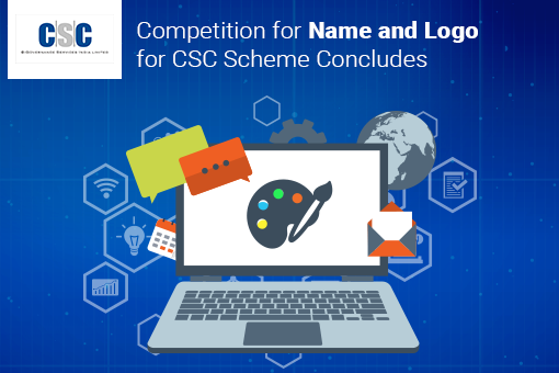 Competition for Name and Logo for CSC Scheme contest concludes