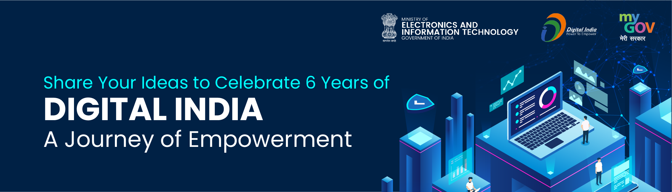 Share Your Ideas to Celebrate 6 Years of DIGITAL INDIA, A Journey of Empowerment