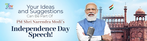 Share Your Ideas and Suggestions for PM Shri Narendra Modi's Independence Day Speech
