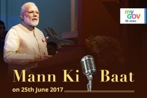Share your ideas for PM Narendra Modi's Mann Ki Baat on 25th June 2017