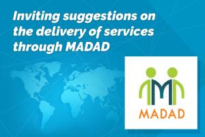 Inviting suggestions on the delivery of services through MADAD