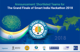 Announcement: Shortlisted Teams for The Grand Finale of Smart India Hackathon 2018